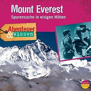 Mount Everest - Spurensuche in eisigen Höhen: Abenteuer & Wissen