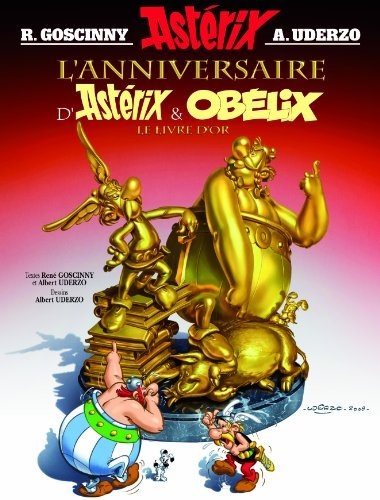 Asterix French: L'Anniversaire D'Asterix ET Obelix No 34 by Rene Goscinny (2009-10-28)