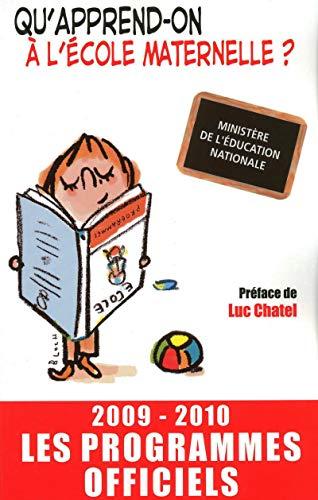 Qu'apprend-on à l'école maternelle ? 2009/2010