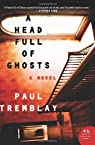 A head full of ghosts par Tremblay