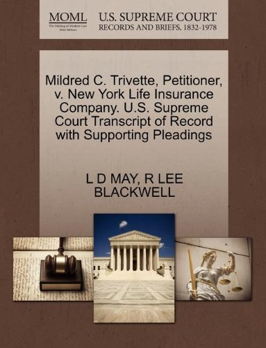 mildred-c-trivette-petitioner-v-new-york-life-insurance-company-us-supreme-court-transcript-of-recor