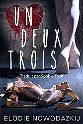 Un Deux Trois (L'histoire de Natalya t. 1) (French Edition)
