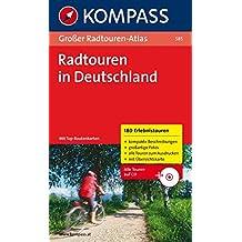 Großer Radtouren-Atlas Deutschland: 180 Touren mit Top-Routenkarten.