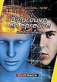 D'épreuve en épreuve: 2e trilogie, tome 3 (Pas de paradis sans… l'enfer) (French Edition)