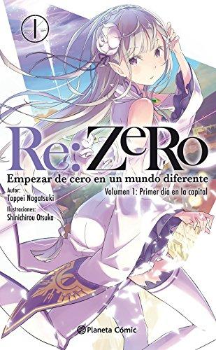 Re:Zero (novela) nº 01: Empezar de cero en un mundo diferente. Volumen 1: Primer día en la capital (Manga Novelas (Light Novels)) por Tappei Nagatsuki