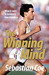 The Winning Mind: What it takes to become a true champion