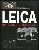 Leica - Témoin d'un siècle
