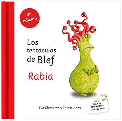 Los tentáculos de Blef - Rabia