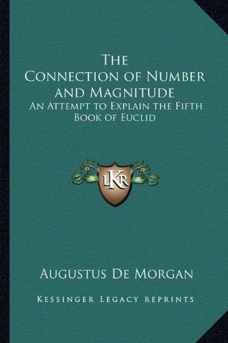 The Connection of Number and Magnitude: An Attempt to Explain the Fifth Book of Euclid