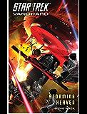 Star Trek: Vanguard: Storming Heaven (Star Trek Seekers)