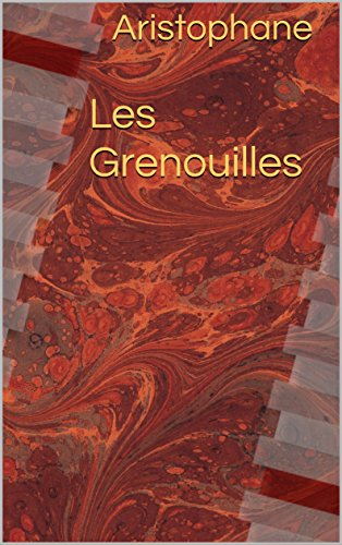 Les Grenouilles (French Edition)