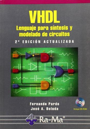VHDL. Lengua para síntesis y modelado de circuitos