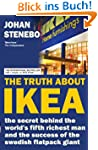 The Truth about IKEA: The Secret Succ...