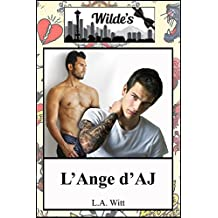 L'ange d'A.J (Wilde's (French) t. 2) (French Edition)