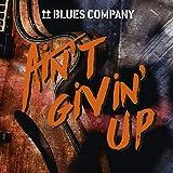 Ain'T Givin' Up - Blues Company