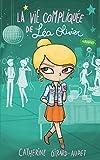 La vie compliquée de Léa Olivier T08 - Rivales - Format Kindle - 9782875803672 - 10,99 €