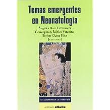 Temas emergentes en neonatología (Cuadernos De La Torre Vigia)