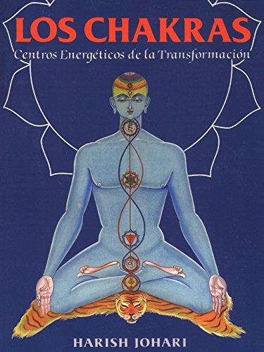 Los Chakras: Centros Energéticos de la Transformación (Inner Traditions) por Harish Johari
