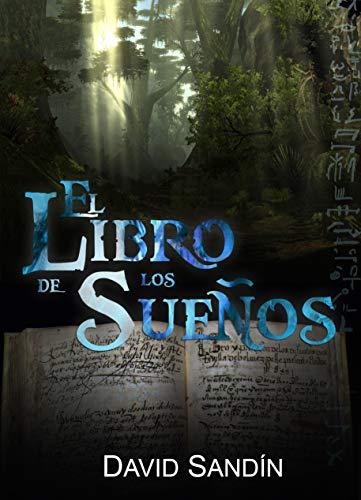 EL LIBRO DE LOS SUEÑOS de DAVID SANDIN