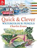 Image de Quick & Clever Watercolor Pencils