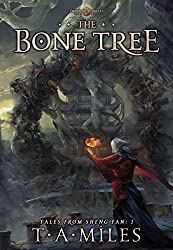 The Bone Tree: Dryth Chronicles Epic Fantasy (Tales From Sheng Fan Book 1) (English Edition)
