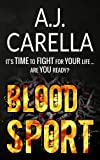 Blood Sport (The McKays Book 2) by A.J. Carella