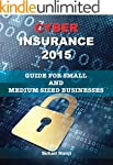 Cyber Insurance 2015: Guide for Small...