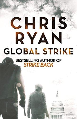 Global Strike: A Strike Back Novel (3) (Strikeback) (English Edition) por Chris Ryan