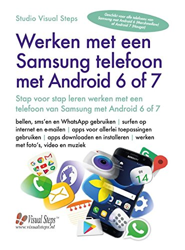 Werken met een Samsung telefoon met Android 6 of 7 por Studio Visual Steps