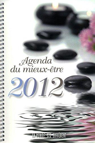 L'AGENDA DU MIEUX-ETRE 2012 par Collectif