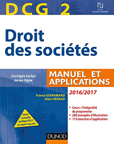 DCG 2 - Droit des sociétés 2016/2017 - 10e éd. - Manuel et applications