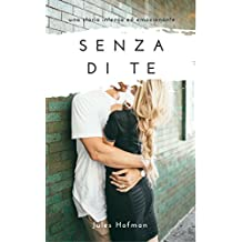 Senza di te (Italian Edition)