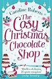 The Cosy Christmas Chocolate Shop (Cosy Teashop)
