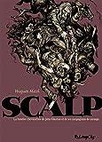 Scalp: La funèbre chevauchée de John Glanton et de ses ...