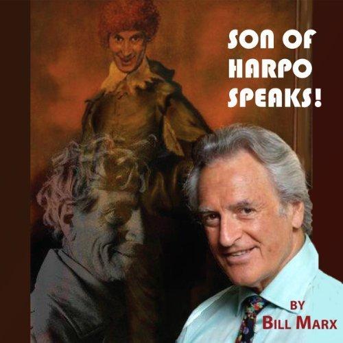 Son of Harpo Speaks! A Family Portrait by Bill Marx (2013-10-01)