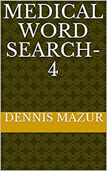 Medical Word Search-4 (Medical Word Search Games) by [Mazur, Dennis]