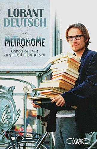 Métronome - L'Histoire de France au rythme du métro parisien