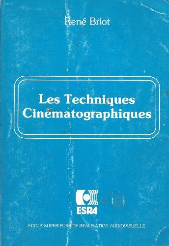 Les techniques cinématographiques par René Briot