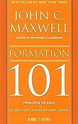 FORMATION 101 PRINCIPES DE BASE - CE QUE TOUT LEADER DEVRAIT SAVOIR