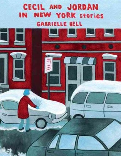 [ Cecil And Jordan In New York ] By Bell, Gabrielle (Author) [ Mar - 2009 ] [ Hardcover ]
