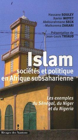Islam, sociétés et politique en Afrique subsaharienne : Les exemples du Sénégal, du Niger et du Nigeria