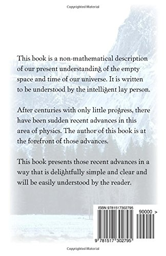 From Where Comes the Universe?: A Layman's Guide to the Physics of Empty Space