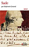 Sade (Folio Biographies t. 149)