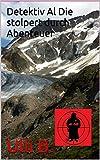 Detektiv Al Die stolpert durch Abenteuer