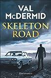 """Afficher """"Skeleton Road"""""""