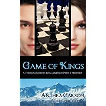 Game of Kings: A Thrilling Modern Reimagining of Pride and Prejudice by Anthea Carson (2014-10-21)