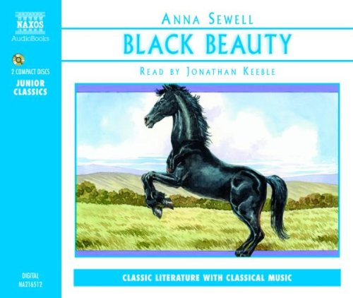 Black Beauty (Junior Classics) (Classic Literature With Classical Music. Junior Classics)