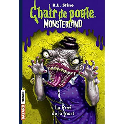 Monsterland, Tome 06: La Prof de la mort