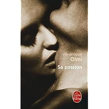 Sa passion
