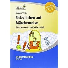 Satzzeichen auf Märchenreise: Grundschule, Deutsch, Klasse 2-3